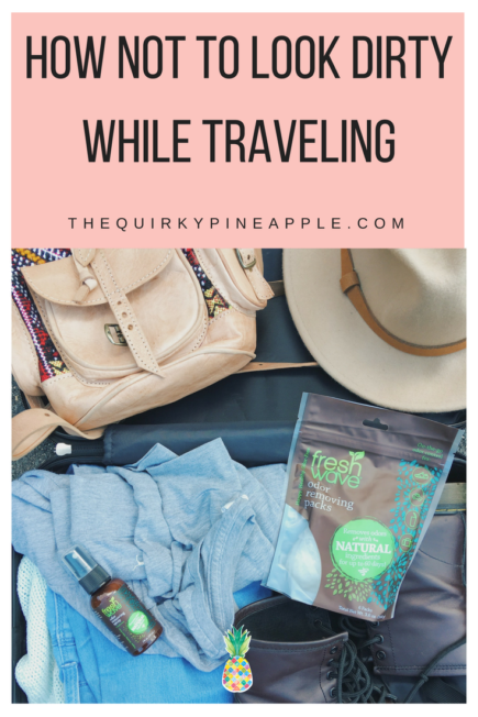 How NOT to look dirty while traveling, because sometimes that shower is questionable, the bed wasn't the best, and where is the clean underwear? -- The Quirky Pineapple