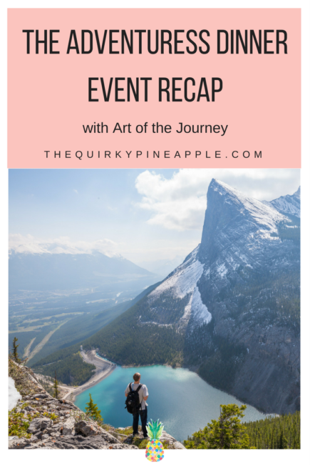 The Adventuress Dinner recap with Art of the Journey is a collaborated event for women to celebrate a love for travel, culture, and good food! -- The Quirky Pineapple