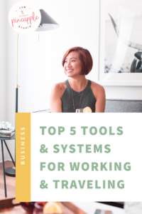 Top 5 Systems and Tools for Working While Traveling