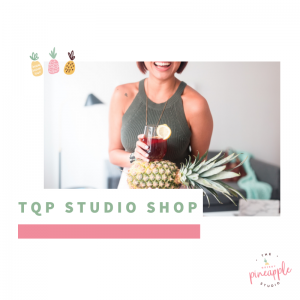 text reads: TQP Studio shop, photo of girl holding a glass of sangria and pineapple